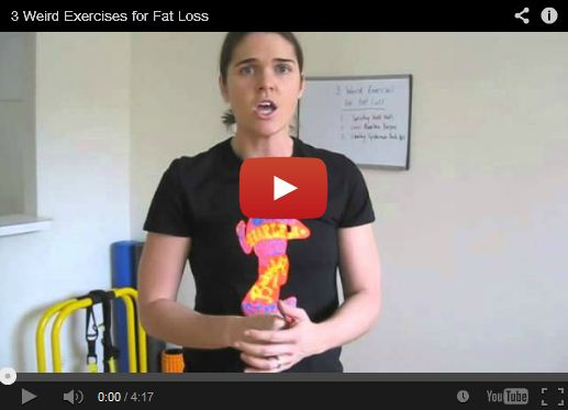 3 Weird Exercises for Fat Loss