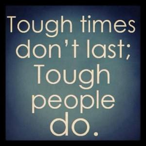 tough times